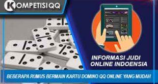 Beberapa Rumus Bermain Kartu Domino QQ Online Yang Mudah