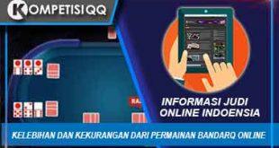 Kelebihan Dan Kekurangan Dari Permainan BandarQ Online