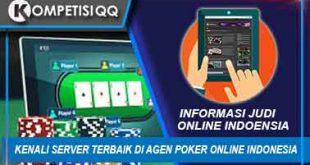 Kenali Server Terbaik Di Agen Poker Online Indonesia