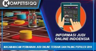 Macam-Macam Permainan Judi Online Terbaik Dan Paling Populer 2019