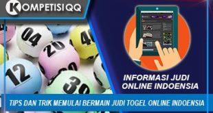 Tips Dan Trik Memulai Bermain Judi Togel Online Indoensia