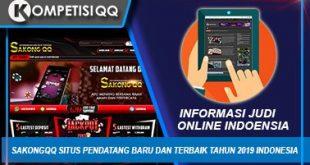Sakongqq Situs Pendatang Baru Dan Terbaik Tahun 2019 Indonesia