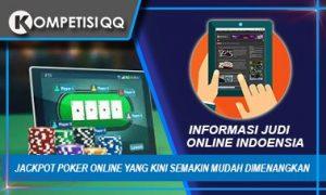 Jackpot Poker Online Yang Kini Semakin Mudah Dimenangkan