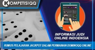 Rumus Pelajaran Jackpot dalam Permainan Dominoqq Online
