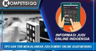 Tips dan Trik menjalankan judi domino online agar menang