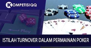 Istilah Turnover Dalam Permainan Poker