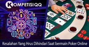 Kesalahan yang Harus Dihindari Saat Bermain Poker Online