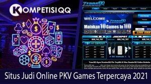 Situs Judi Online Pkv Games Terpercaya 2021
