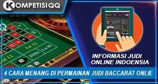 4 Cara Menang Di Permainan Judi Baccarat Online