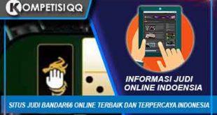 Situs Judi Bandar66 Online Terbaik Dan Terpercaya Indonesia