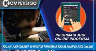 Kalah Judi Online 10 Faktor Penyebab Kekalahan Di Judi Online