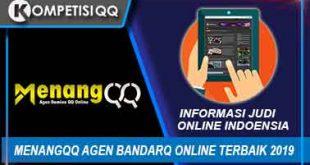 MenangQQ Agen BandarQ Online Terpercaya 2019