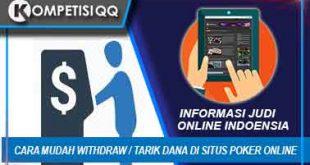 Cara Mudah Withdraw / Tarik Dana Di Situs Poker Online