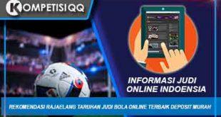 Rekomendasi Rajaelang Taruhan Judi Bola Online Terbaik Deposit Murah