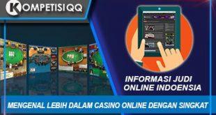 Mengenal Lebih Dalam Casino Online Dengan Singkat