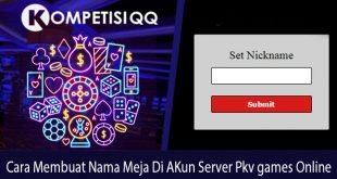 Cara Membuat Nama Meja Di Akun Server Pkv Games Online